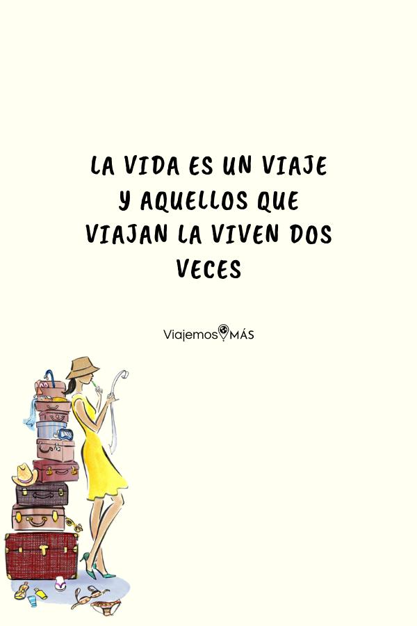Frases inspiradoras y positivas de viajes