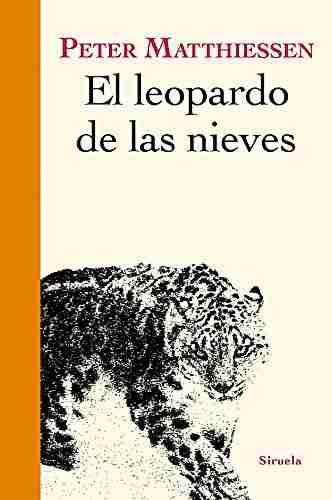 El leopardo de las nieves Peter Matthiesen